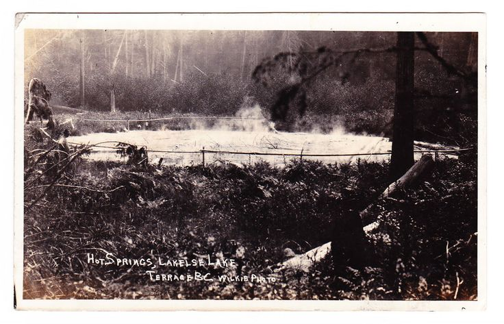 BC – TERRACE, Hot Springs at Lakelse Lake, Wilkie c.1924-1949 RPPC