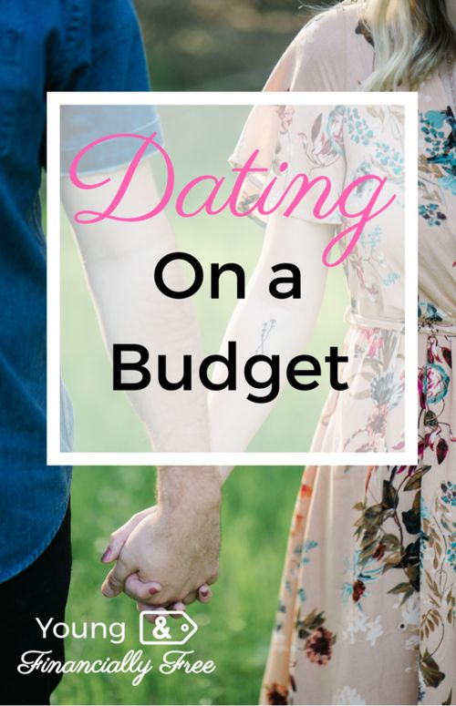 Dating on a Budget   Free Dates   Intentional Dating   Saving Money   Young & Financially Free