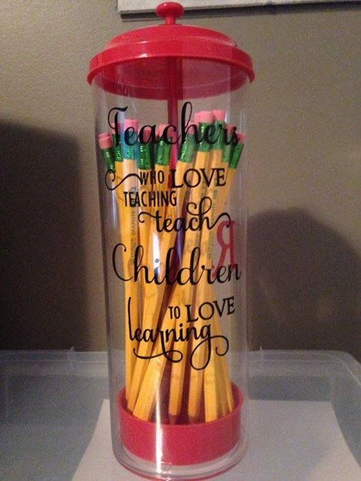 Teacher gift idea Straw dispenser with pencils and quote on one side & teachers name on opposite side.