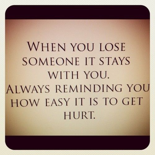 Sad Quotes About Losing Someone: 100 Best Images About Losing Someone On Pinterest