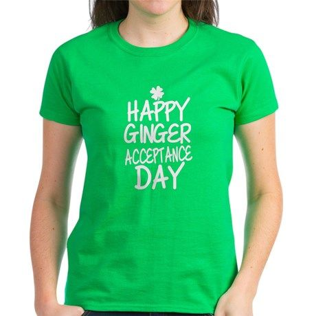 Ginger Acceptance Day T Shirt  #redhead #gingers #stpatty #stpatricksday #typography #quotes #slogans #funny #humor #shirts #green #irish #women