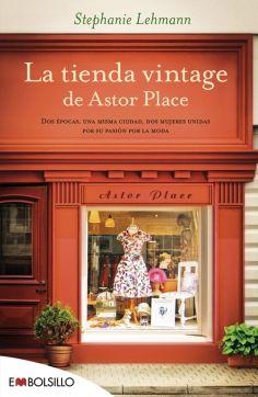 La tienda vintage de Astor Place - Dos épocas, una misma ciudad, dos mujeres unidas por su pasión por la moda