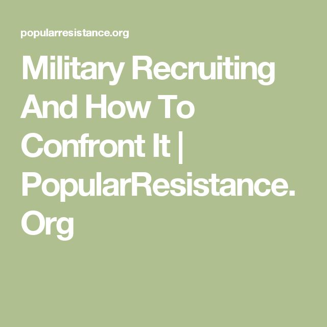 Military Recruiting And How To Confront It | PopularResistance.Org
