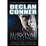 Survival Instinct (The dark side of dating) (Kindle Edition)By Declan Conner