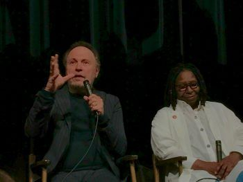 Billy Crystal and Whoopi Goldberg.