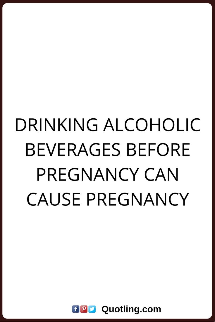 alcohol quotes Drinking alcoholic beverages before ... Funny Pregnancy Quotes For Facebook