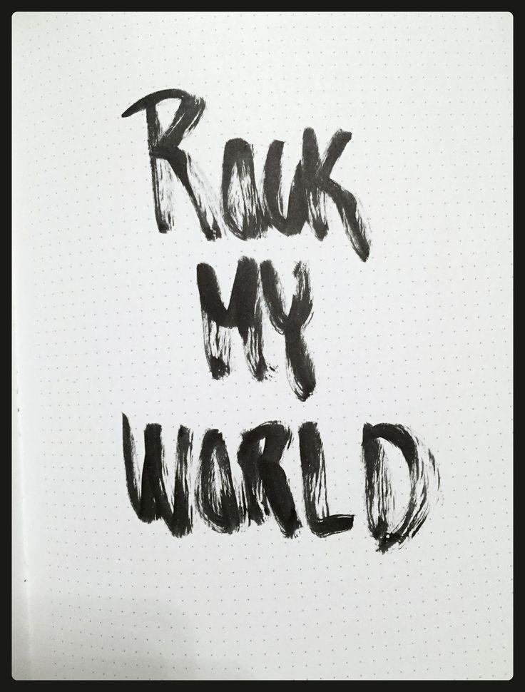 Rock My World | Brush hand lettering