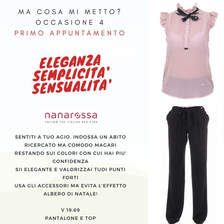 Occasione 4 PRIMO APPUNTAMENTO : ecco dei piccoli consigli per il tuo look PANTALONE https://www.nanarossa.com/it/pantaloni/44117-v-1969-italia-womens-pants-fiocco.html  TOP https://www.nanarossa.com/it/top/44159-v-1969-italia-womens-top-havana.html