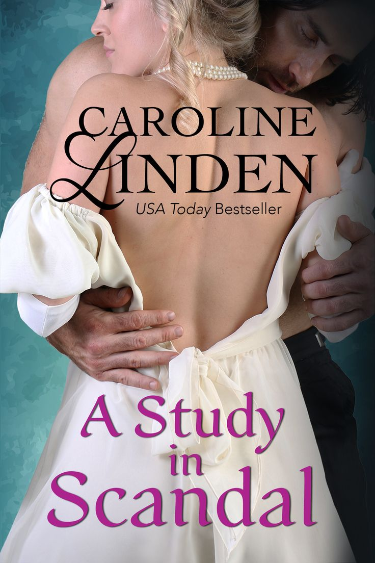 A Study in Scandal, a novella in the Scandals series by Caroline Linden