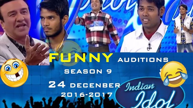 Indian idol best funny auditions 2016/17.Season 9, 24 december
