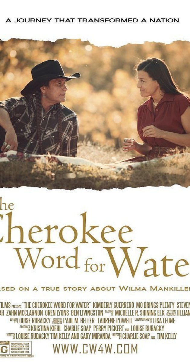 Directed by Tim Kelly, Charlie Soap.  With Kimberly Guerrero, Mo Brings Plenty, Steve Reevis, Darryl Tonemah. The work that led Wilma Mankiller to become the first modern female Chief of the Cherokee Nation.