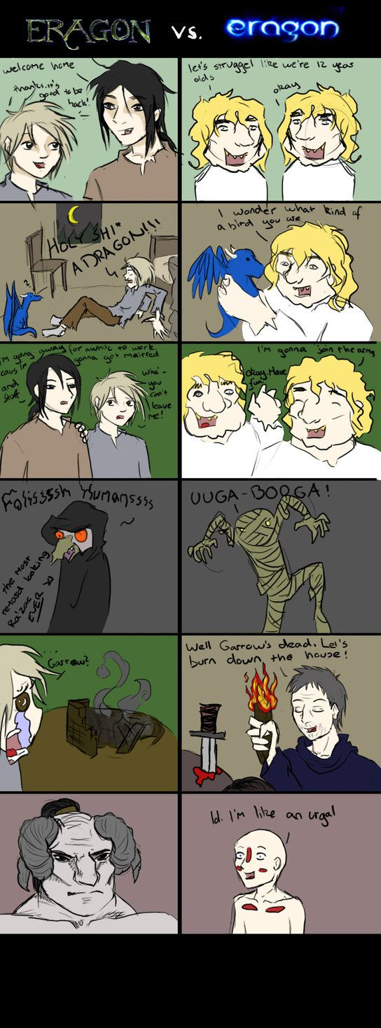 Eragon vs. Eragon 1 by ~TheGreatestFrog on deviantART (excuse the language) This really is true.  The book is so much better.