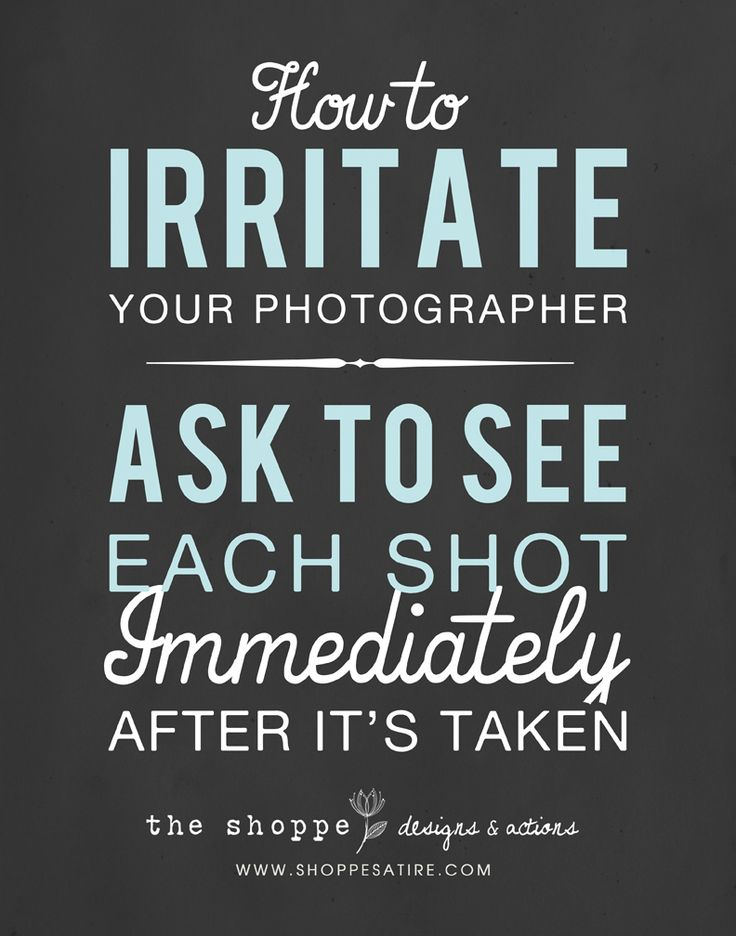 Shoppe Satire ~ More Humor for Photographers ~ Joke for Photographers ~ Photography Humor ~ Photography Joke ~ Photographer Humor