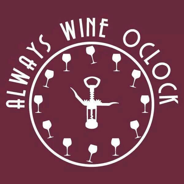 Always Wine O'clock