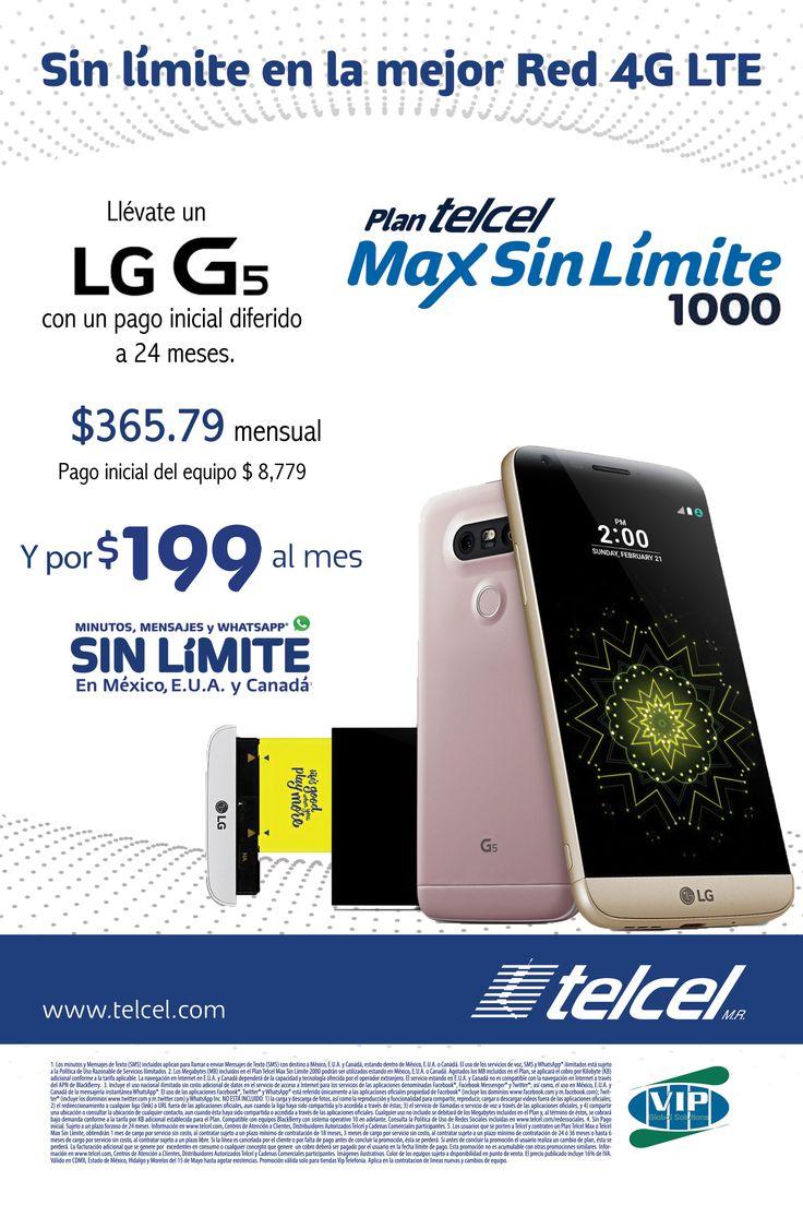 El mejor equipo, en la mejor red. Llévate un LG G5 en un plan Max Sin Límite 1000, con el pago inicial diferido. No te lo puedes perder. #serlibrestademoda
