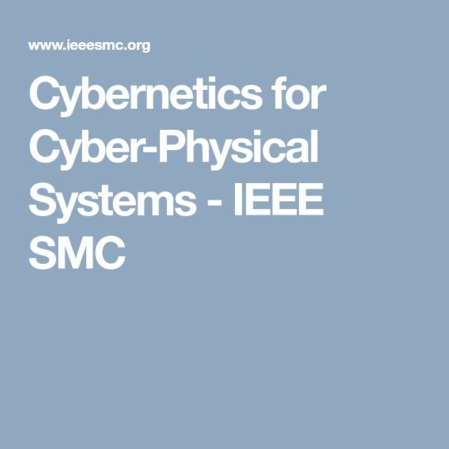 Cybernetics for Cyber-Physical Systems - IEEE SMC