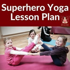 A fun and interactive kids yoga lesson plan inspired by the book Eliot Jones Midnight Superhero. Learn superhero yoga for kids. #yogaforkids