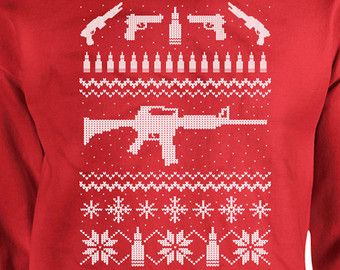 Funny Christmas Sweatshirt Presents For Christmas Gun Lover Christmas Hoodie Gifts For Dad Gifts For Christmas Gifts For Gun Lovers DN-240