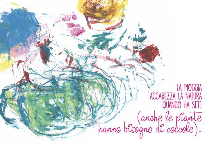 LA PIOGGIA ACCAREZZA LA NATURA QUANDO HA SETE (anche le piante hanno bisogno di coccole). www.geneticamentediverso.it
