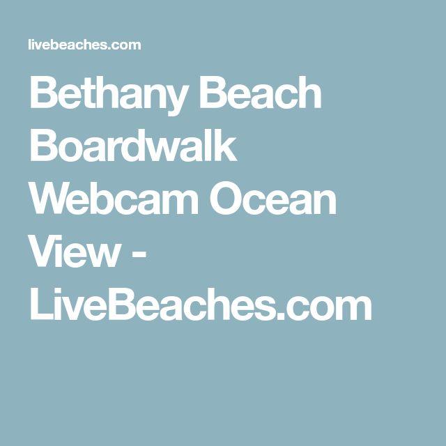 Bethany Beach Boardwalk Webcam Ocean View - LiveBeaches.com