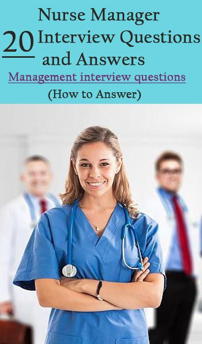 nurse manager interview questions and answers