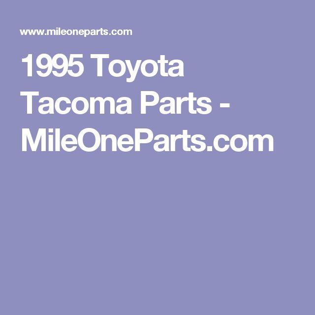 1995 Toyota Tacoma Parts - MileOneParts.com