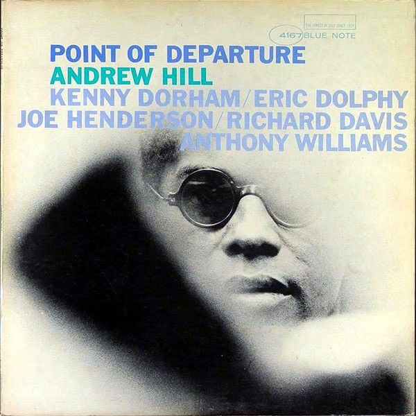 Andrew Hill ‎– Point Of Departure