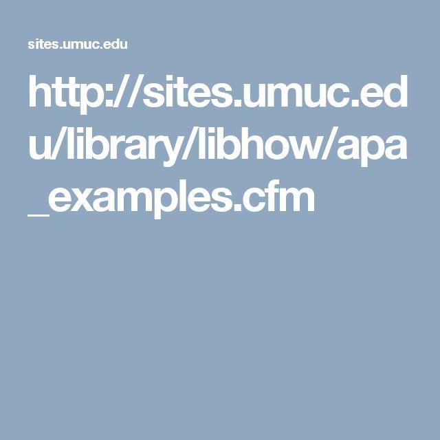 http://sites.umuc.edu/library/libhow/apa_examples.cfm