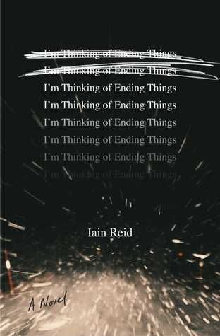 46 best books my list of books with the best surprise endings im thinking of ending things by iain reid fandeluxe Image collections