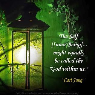 """· """"The Self [Inner Being]...might equally be called the """"God within us."""" · Carl Gustav Jung ·"""