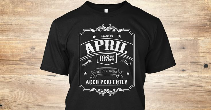 Discover 33rd Birthday Gift Born In April 1985 T-Shirt from Blaze Savings, a custom product made just for you by Teespring. With world-class production and customer support, your satisfaction is guaranteed. - We pride ourselves in offering birthday gifts...