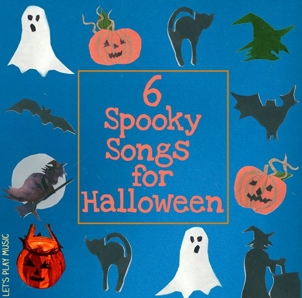 Let's Play Music : 6 Spooky Songs for Halloween - Songs for Halloween for Kids