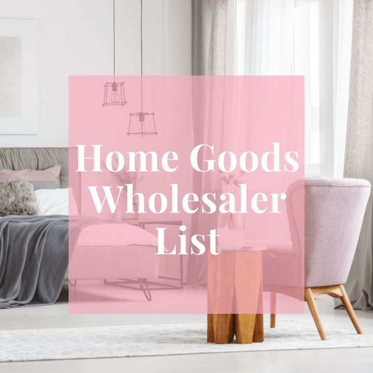 Wholesale Home Decor Items: Home Goods Wholesaler List