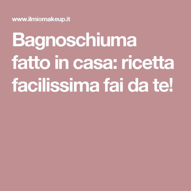 Bagnoschiuma fatto in casa: ricetta facilissima fai da te!