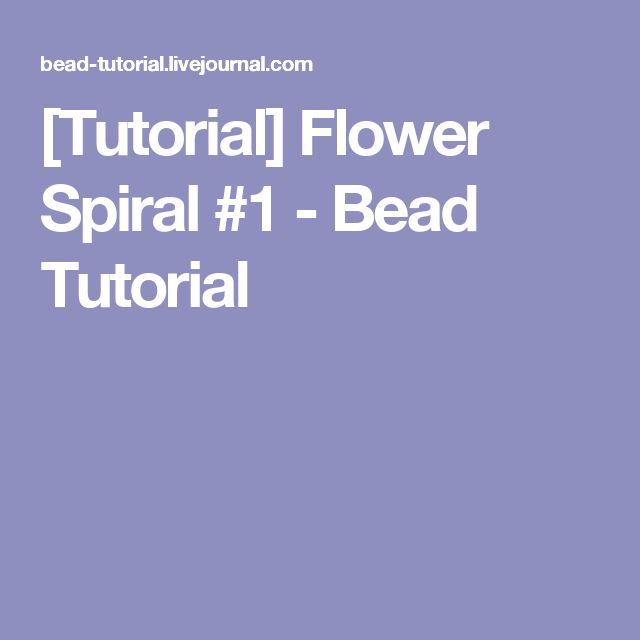 [Tutorial] Flower Spiral #1 - Bead Tutorial