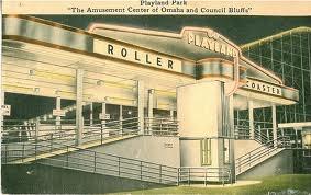 Playland amusement park, Council Bluffs: Amusement Parks, Playland Amusement