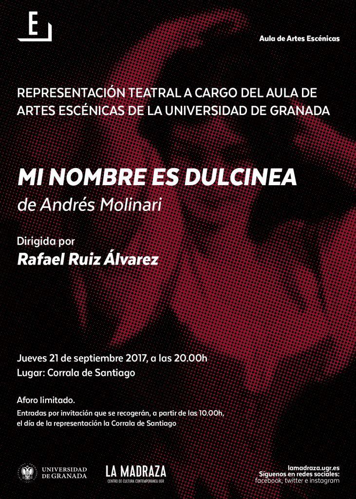 """Representación teatral """"Mi nombre es Dulcinea"""" (Andrés Molinari), dirigida Rafael Ruiz Álvarez y organizada por Aula de #ArtesEscénicasUGR. Aforo limitado. Entradas por invitación que se recogerán el día del espectáculo en La Corrala de Santiago, a partir de las 10h."""