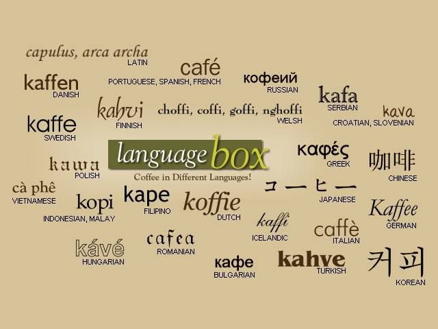 Coffee in different languages. ~ multilingua Pinterest Spanish, Language and Around the worlds