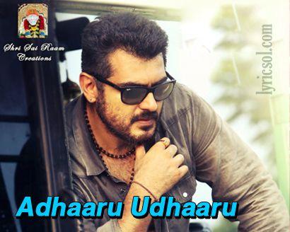 Adhaaru Udhaaru Song from Ajith starrer Yennai Arindhaal