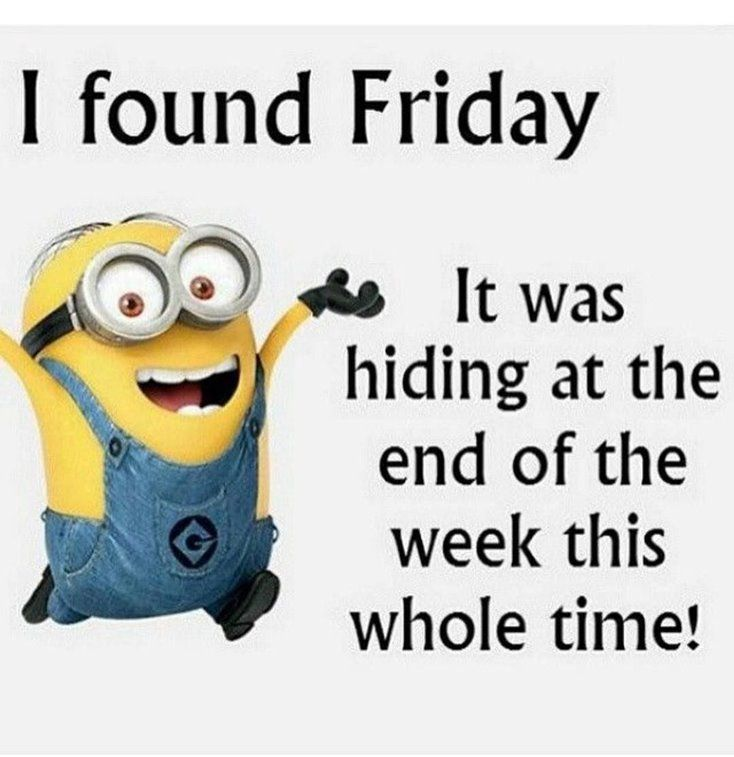 Good Morning Tomorrow Is Friday Minion Quote Tomorrow Is Friday Good Morning Thursday Minions