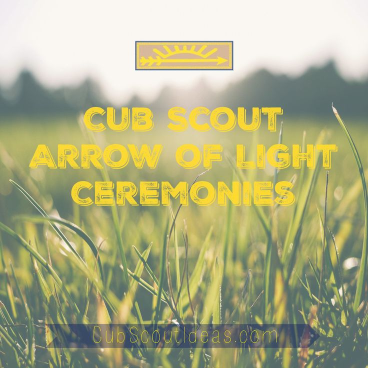 Many packs hold a special Arrow of Light ceremony to honor boys who have earned Cub Scout's highest rank. Check out the top 10 Arrow of Light ceremonies.