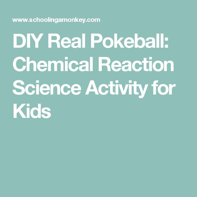 DIY Real Pokeball: Chemical Reaction Science Activity for Kids