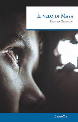 L'Erudita, Patrizia Geminiani, #giallo, #narrativa, #recensione,  Sognando tra le Righe: IL VELO DI MAYA   Patrizia Geminiani     Recension...