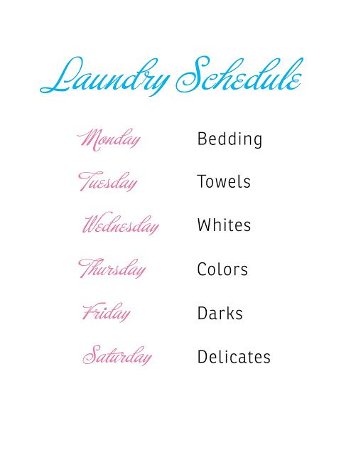 Laundry Schedule Printing this. Framing this. Hanging this in the laundry room for all to see and obey.