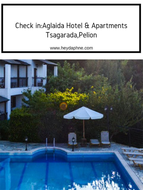 CHECK IN: ΑΓΛΑΙΔΑ HOTEL & APARTMENTS, ΤΣΑΓΚΑΡΑΔΑ   Hey Daphne