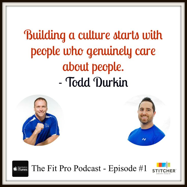 There no better culture than what Todd Durkin has built at Fitnes Quest 10.
