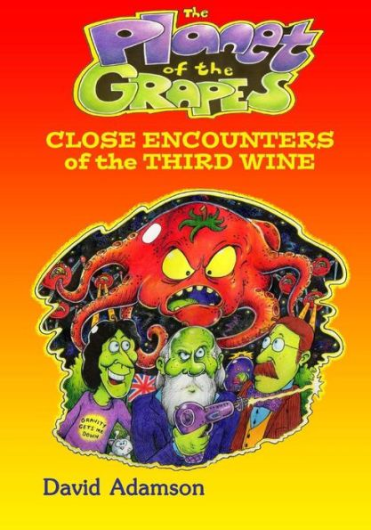 The Planet of the Grapes: Close Encounters of the Third Wine