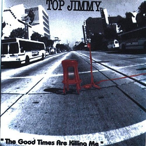 Good-Times-Are-Killing-Me-Top-Jimmy-2004-CD-New