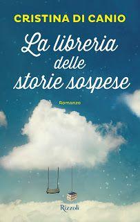 """Voglio essere sommersa dai libri: Recensione """"La libreria delle storie sospese"""" di C..."""