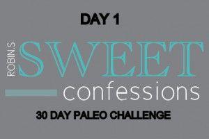 day 1- 30 day paleo challenge